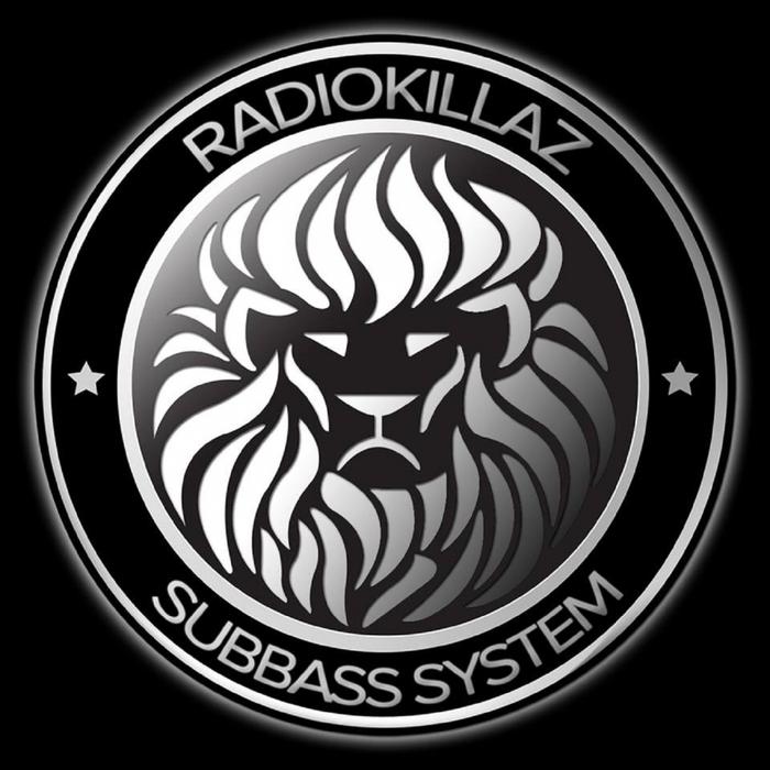 RADIOKILLAZ - Subbass System