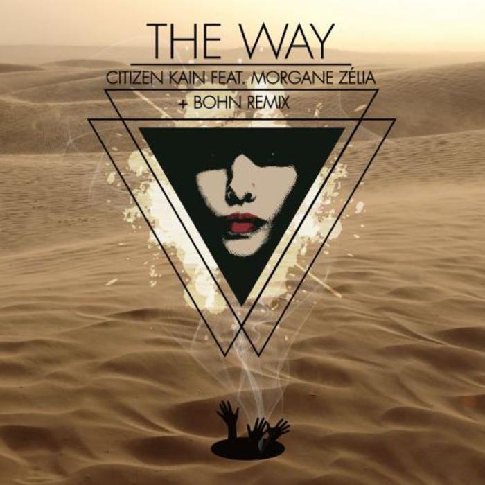 CITIZEN KAIN feat MORGANE ZELIA - The Way
