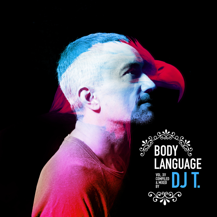 VARIOUS - Get Physical Music Presents: Body Language Vol 15 (Mixed & Compiled By DJ T)