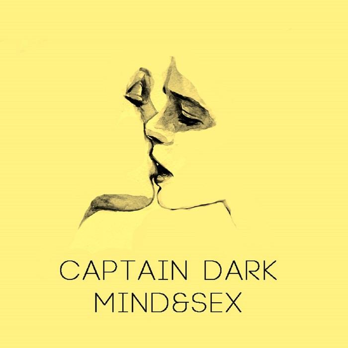 CAPTAIN DARK - Mind&Sex