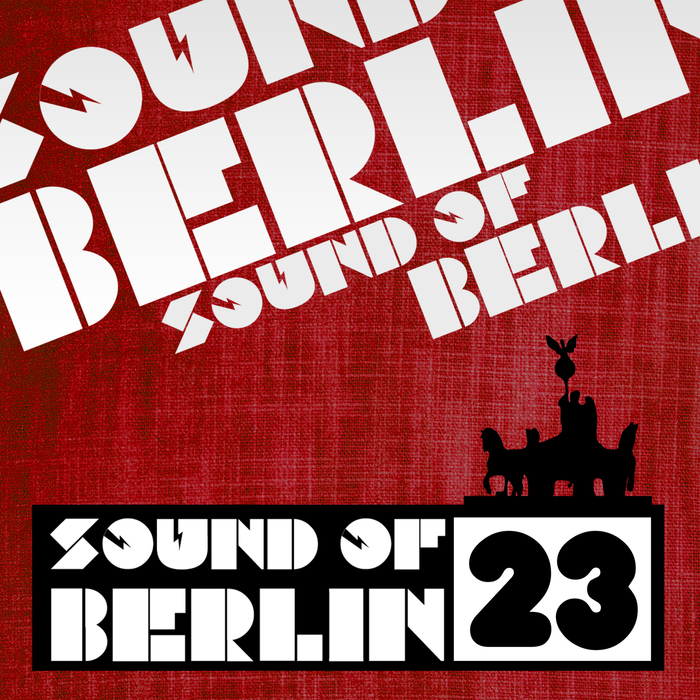 VARIOUS - Sound Of Berlin Vol 23