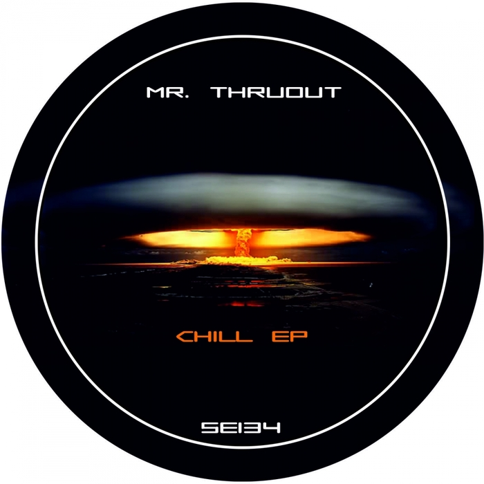 MR THRUOUT - Chill