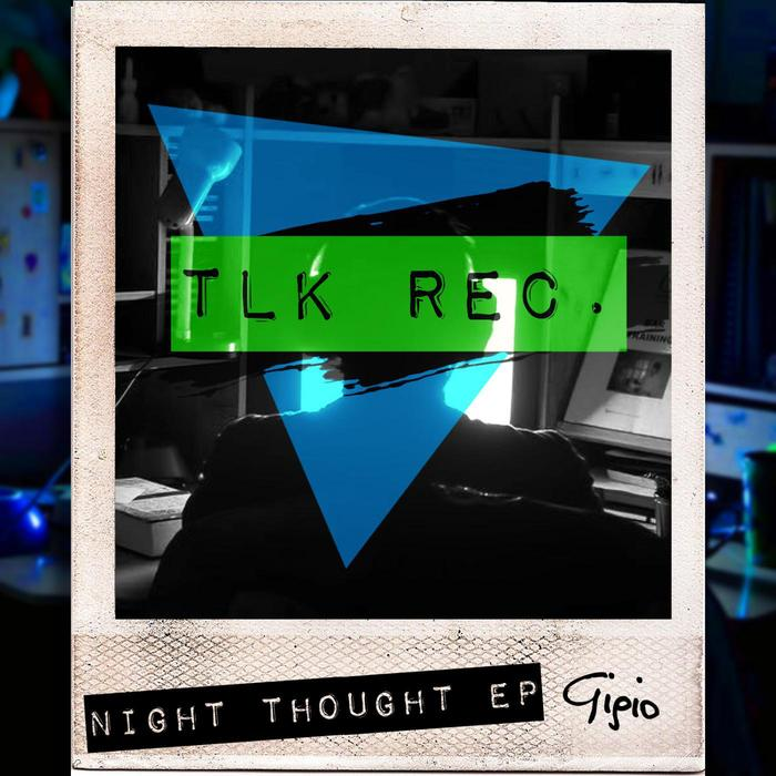 GIGIO ITA - Night Thought