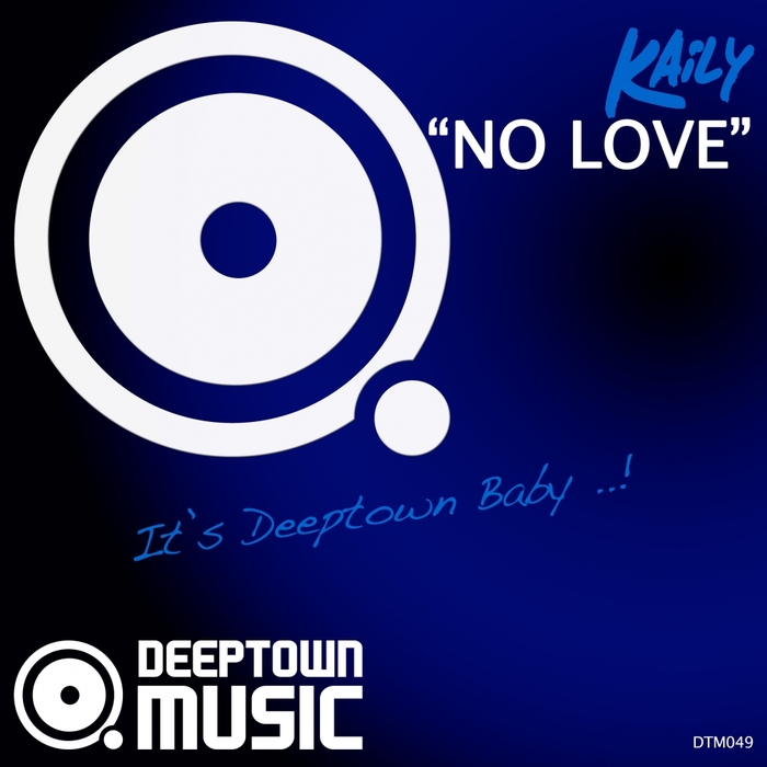 KAILY - No Love
