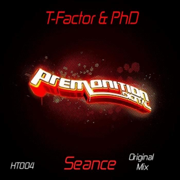 T FACTOR/PHD - Seance