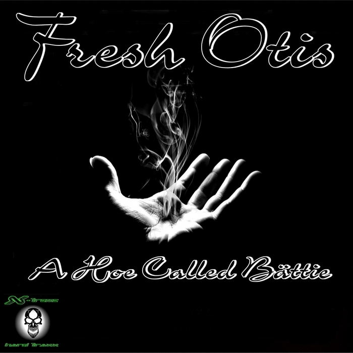 OTIS, Fresh - A Hoe Called Baettie