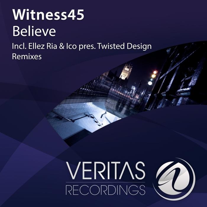 WITNESS45 - Believe
