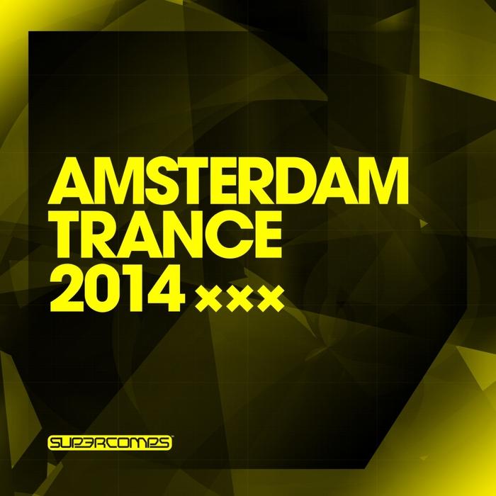 VARIOUS - Amsterdam Trance 2014