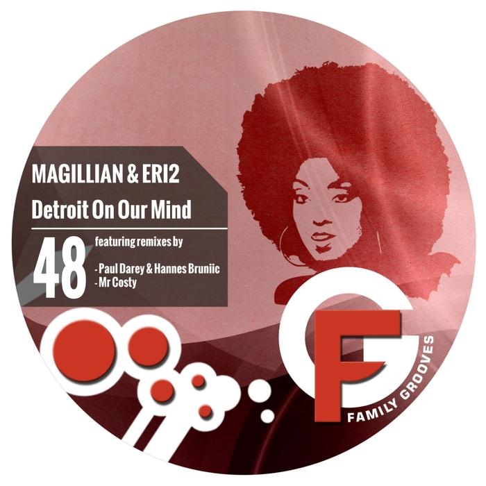MAGILLIAN/ERI2 - Detroit On Our Mind