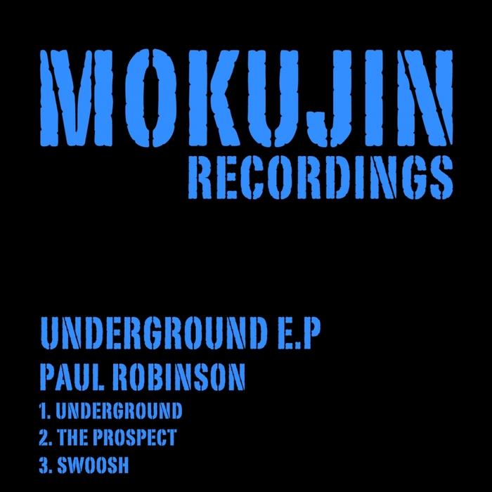 ROBINSON, Paul - UnderGround EP