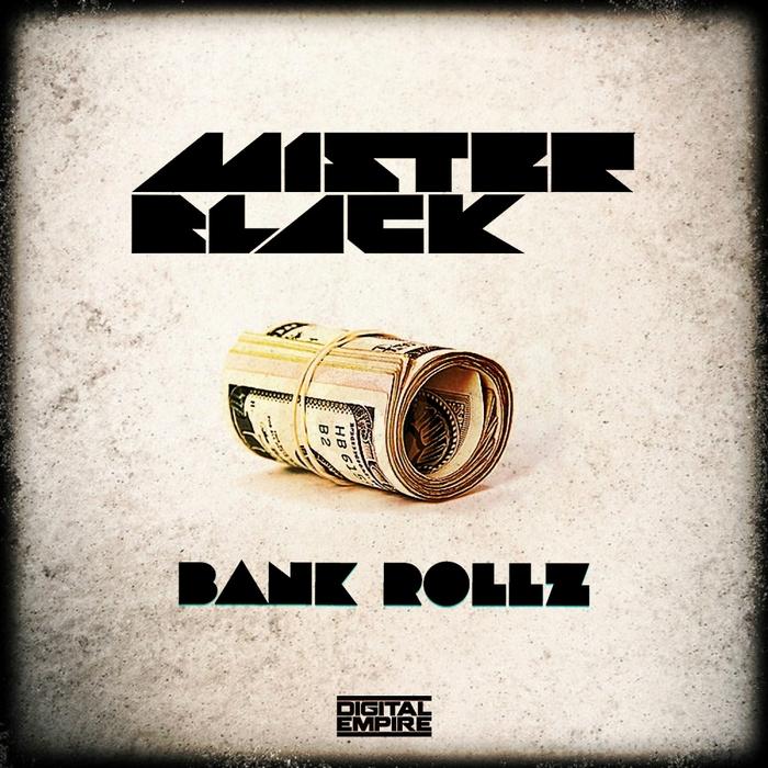 MISTER BLACK - Bank Rollz