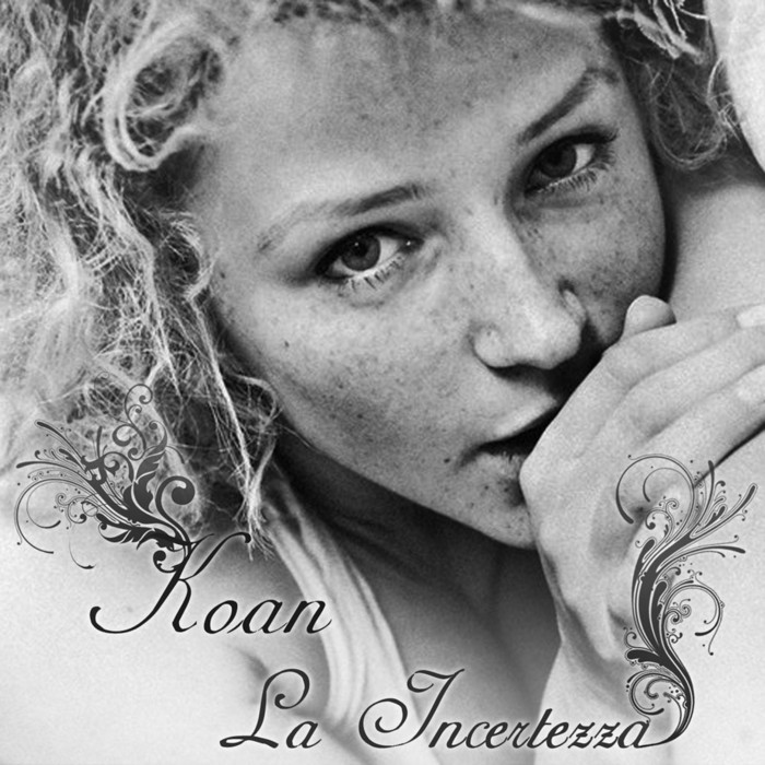 KOAN - La Incertezza