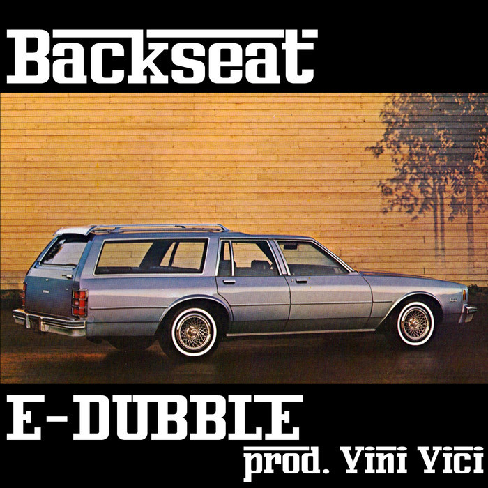 E DUBBLE - Backseat