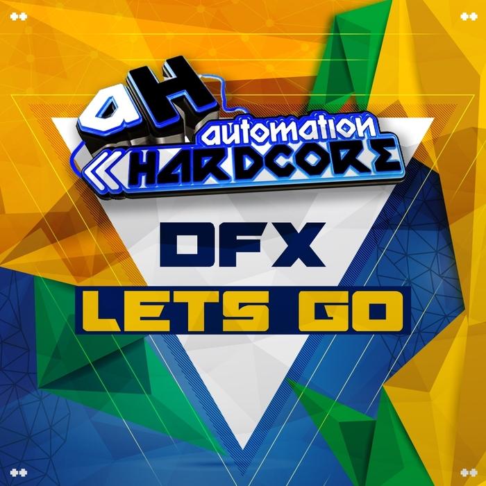DJ DFX - Lets Go