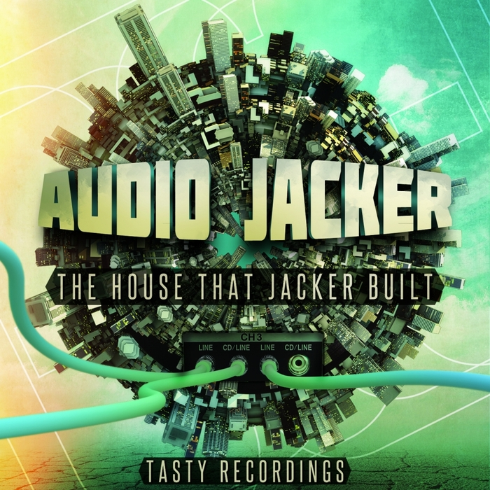 AUDIO JACKER - The House That Jacker Built