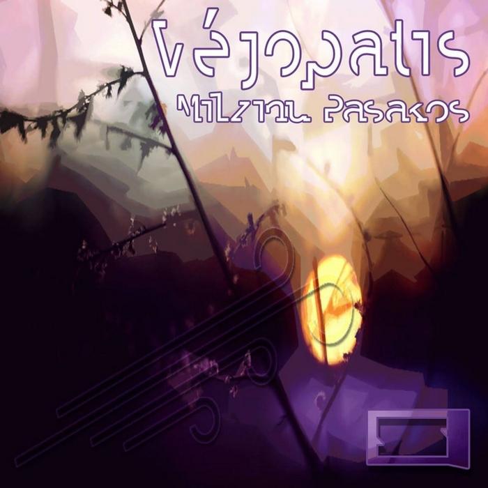 VEJOPATIS - Milzinu Pasakos