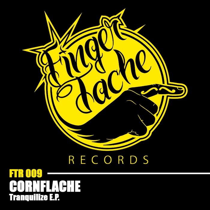 CORNFLACHE - Tranquilize EP