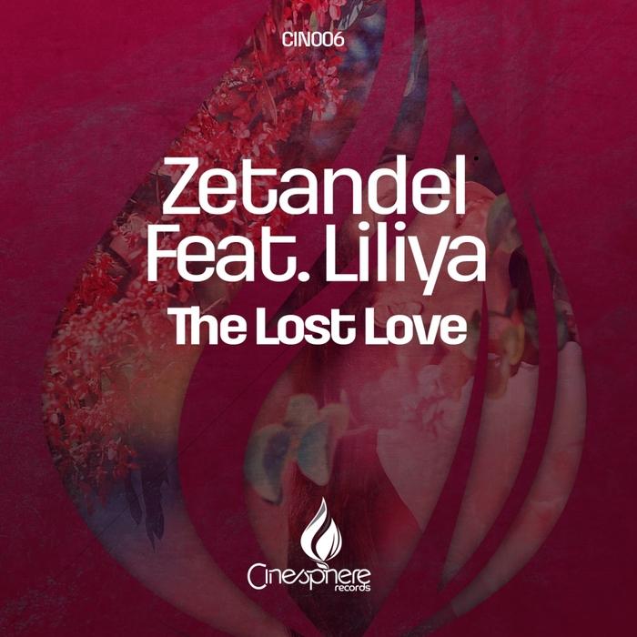 ZETANDEL feat LILIYA - The Lost Love