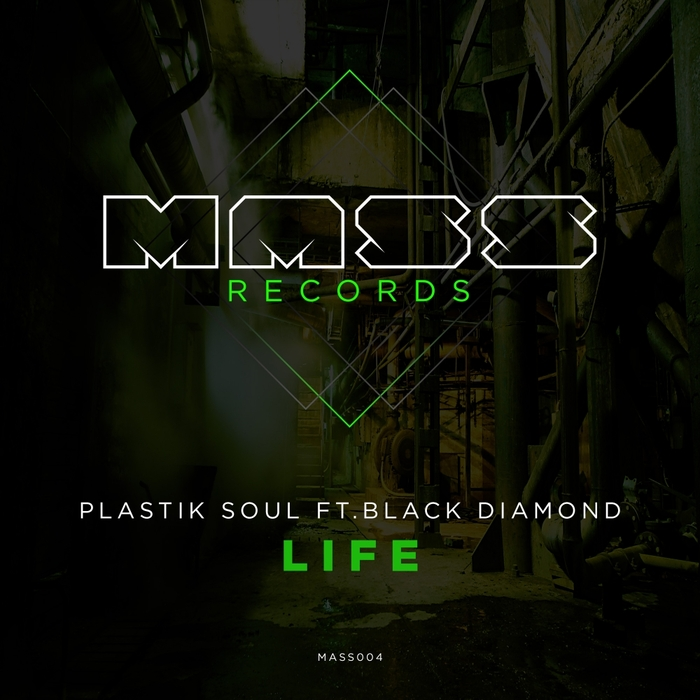 PLASTIK SOUL feat BLACK DIAMOND - Life