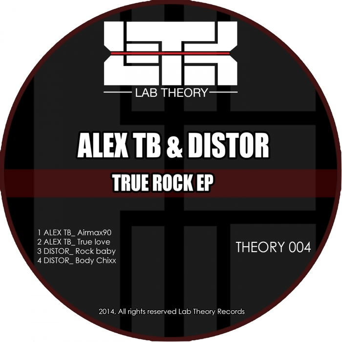 ALEX TB/DISTOR - True Rock EP