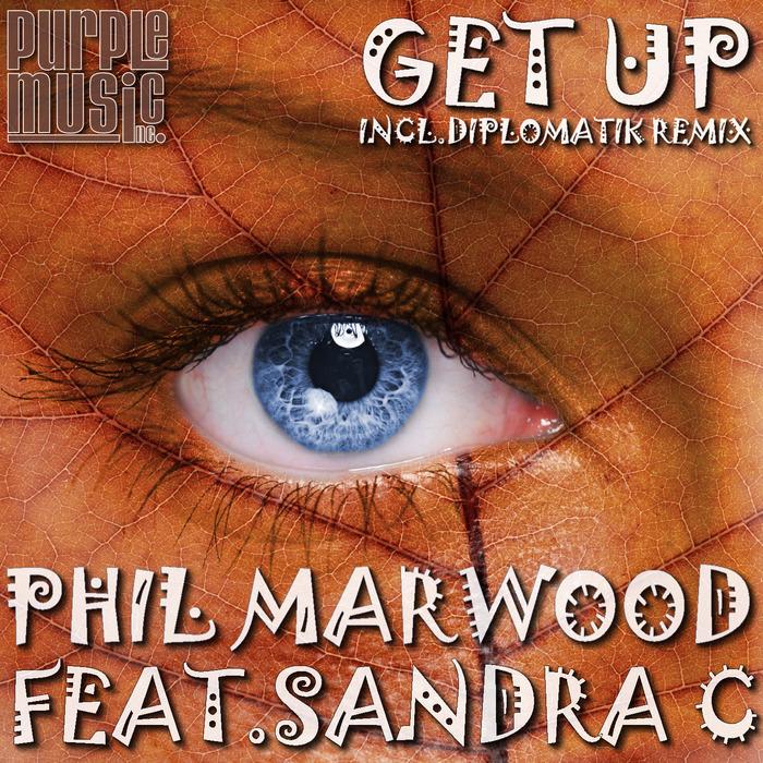 MARWOOD, Phil feat SANDRA C - Get Up (remixes)