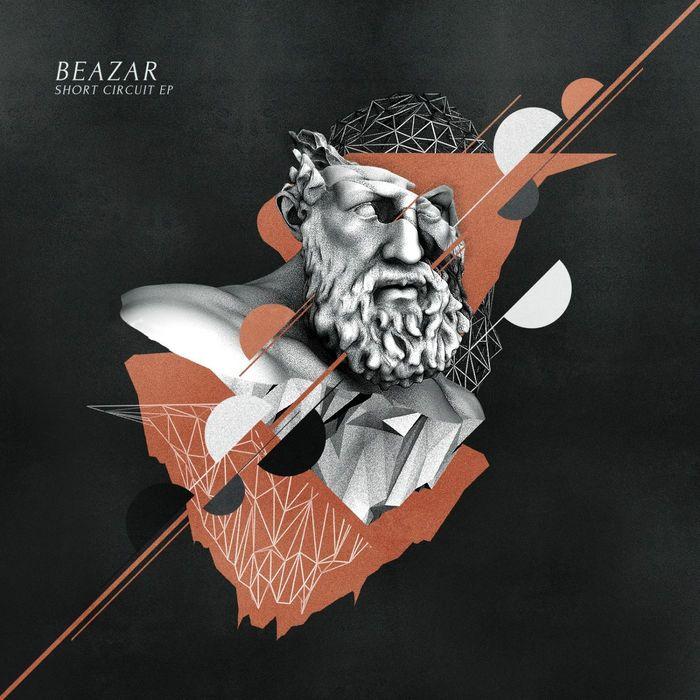 BEAZAR - Short Circuit EP
