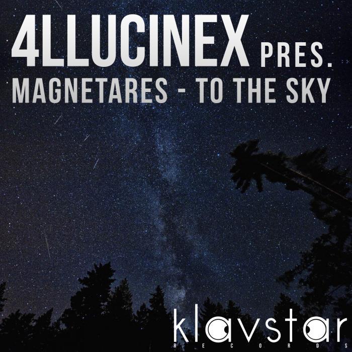 4LLUCINEX - To The Sky