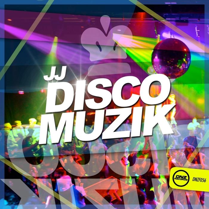 JJ - Disco Muzik