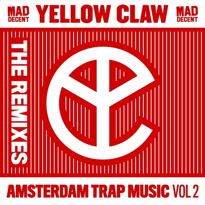 YELLOW CLAW - Amsterdam Trap Music Vol 2 (remixes)