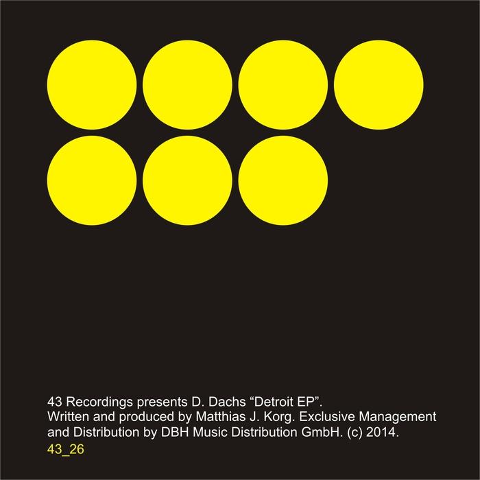D DACHS - Detroit EP