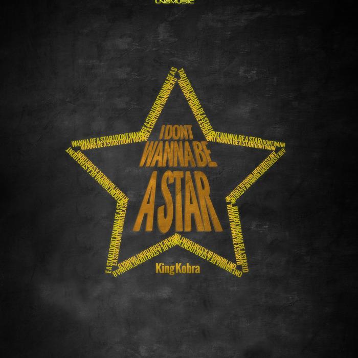 KING KOBRA - I Don't Wanna Be A Star (remixes)