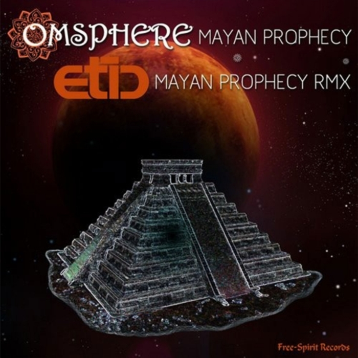 OMSPHERE - Mayan Prophecy