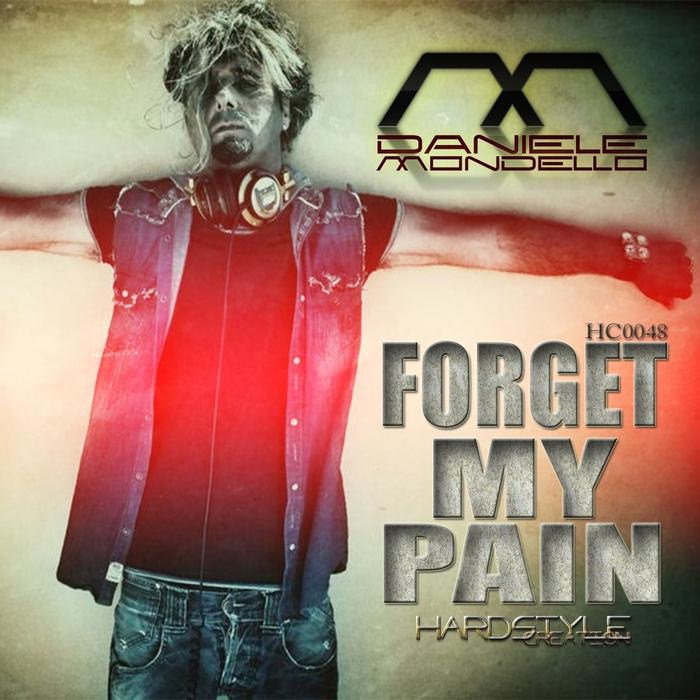 MONDELLO, Daniele - Forget My Pain
