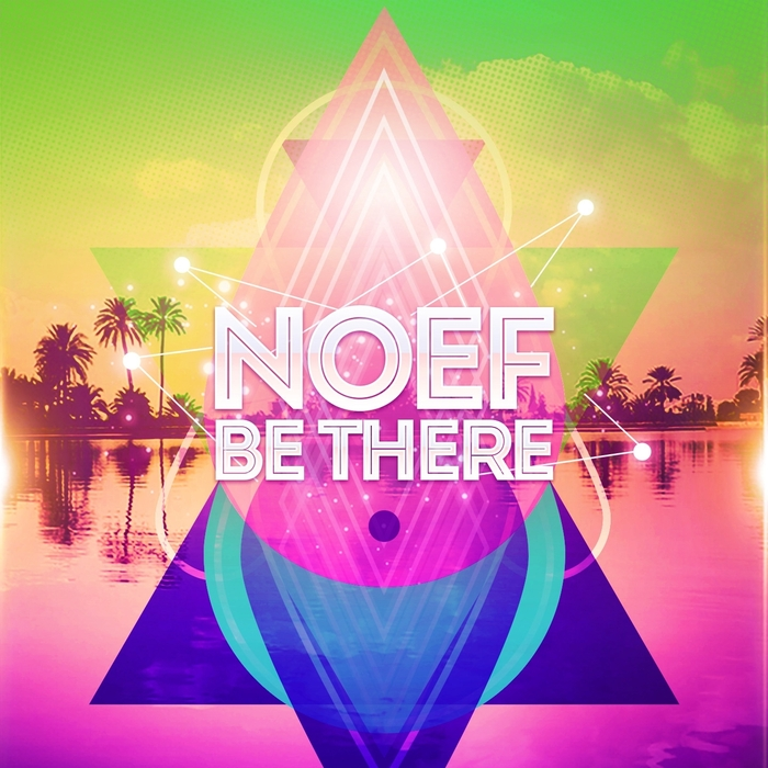 NOEF - Be There