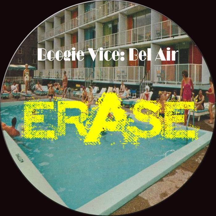 BOOGIE VICE - Bel Air