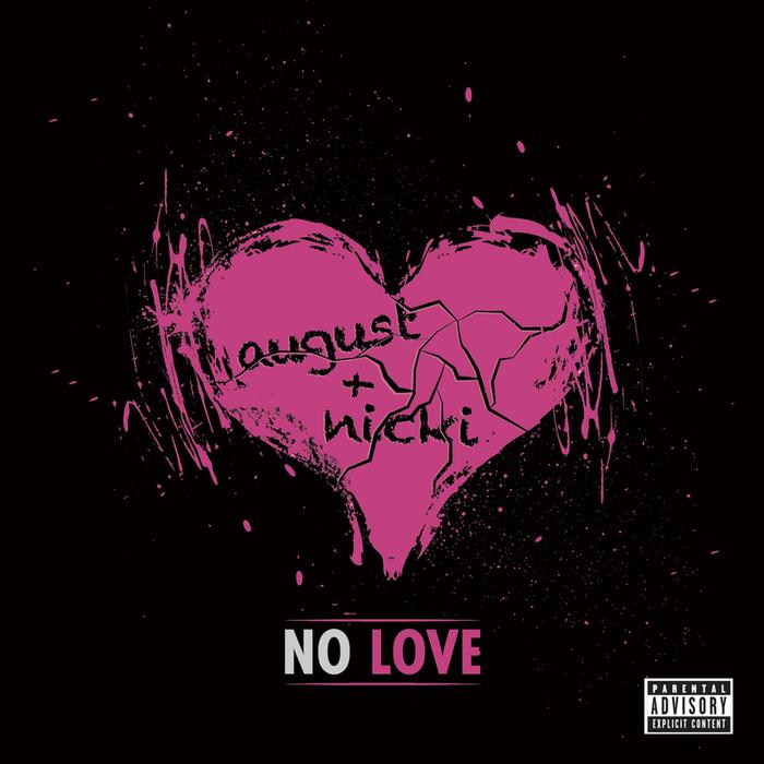 AUGUST ALSINA feat NICKI MINAJ - No Love (Explicit Remix)