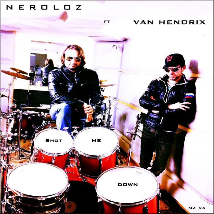 NEROLOZ feat VAN HENDRIX - Shot Me Down (2drummers remix)