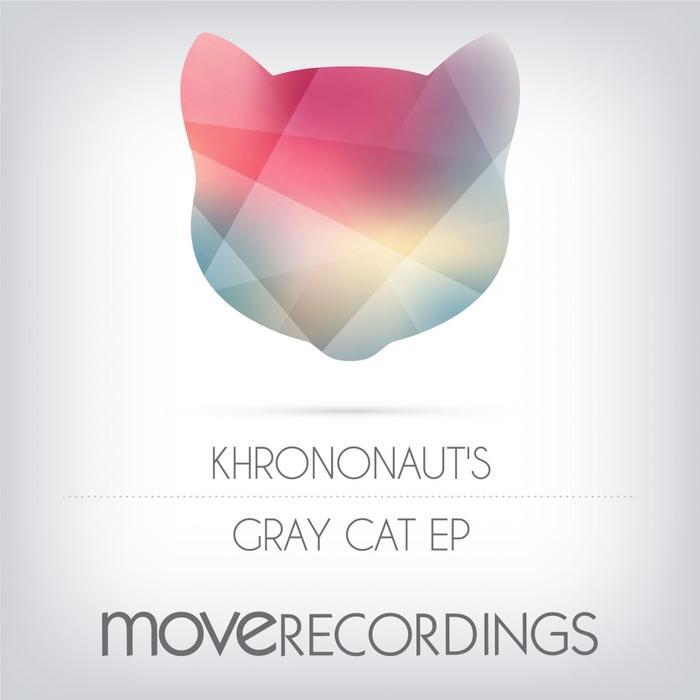 KHRONONAUT'S - Gray Cat EP