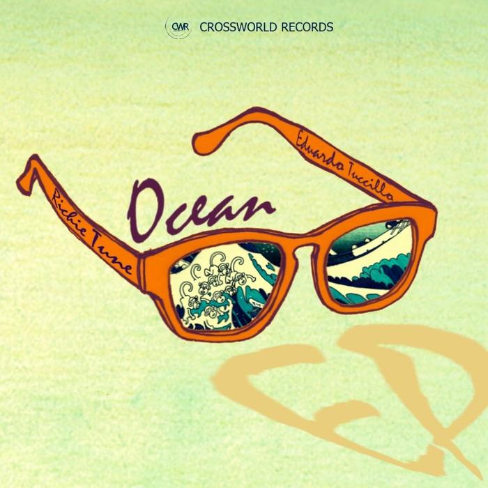 TUNE, Richie/EDUARDO TUCCILLO - Ocean EP