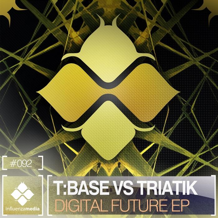T:BASE/TRIATIK - Digital Future EP