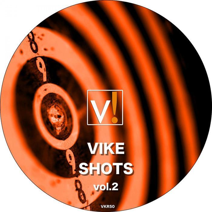 VARIOUS - Vike Shots Vol 2
