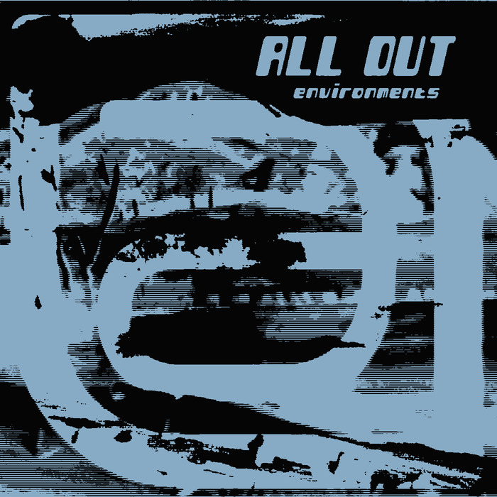 ALL OUT - Environments