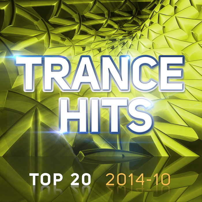 VARIOUS - Trance Hits Top 20: 2014 10