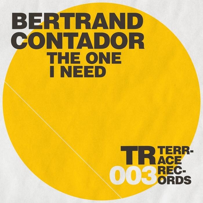 CONTADOR, Bertrand - The One I Need