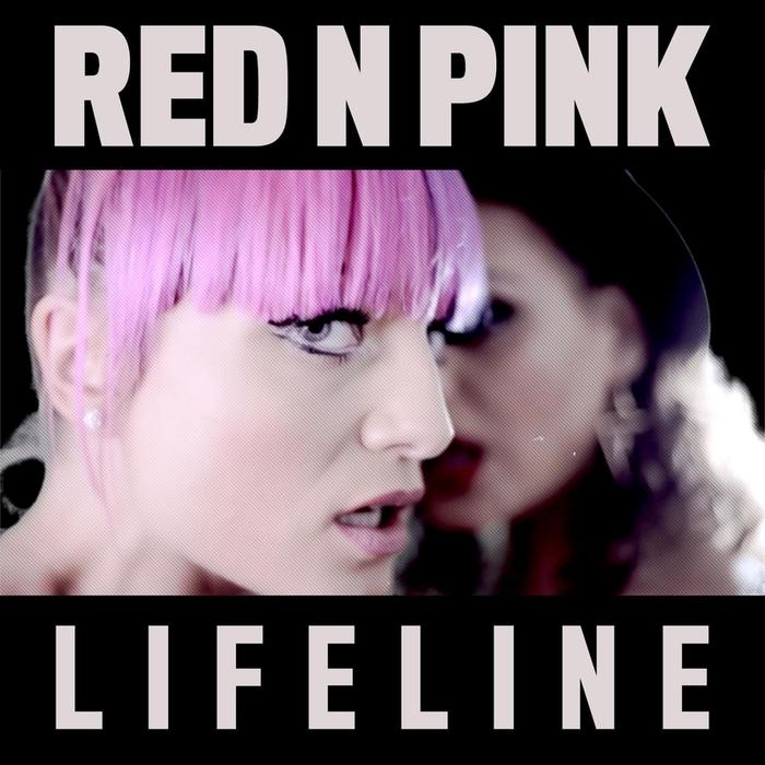 REDNPINK - Lifeline