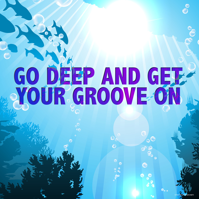 VARIOUS - Go Deep & Get Your Groove On