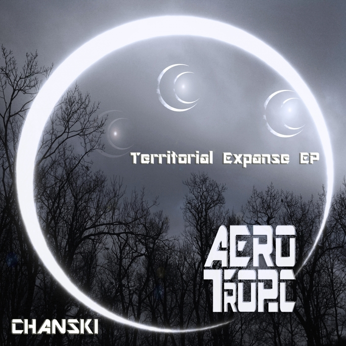 CHANSKI - Territorial Expanse EP
