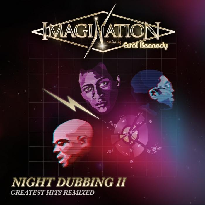 IMAGINATION - Night Dubbing II (feat. Errol Kennedy)