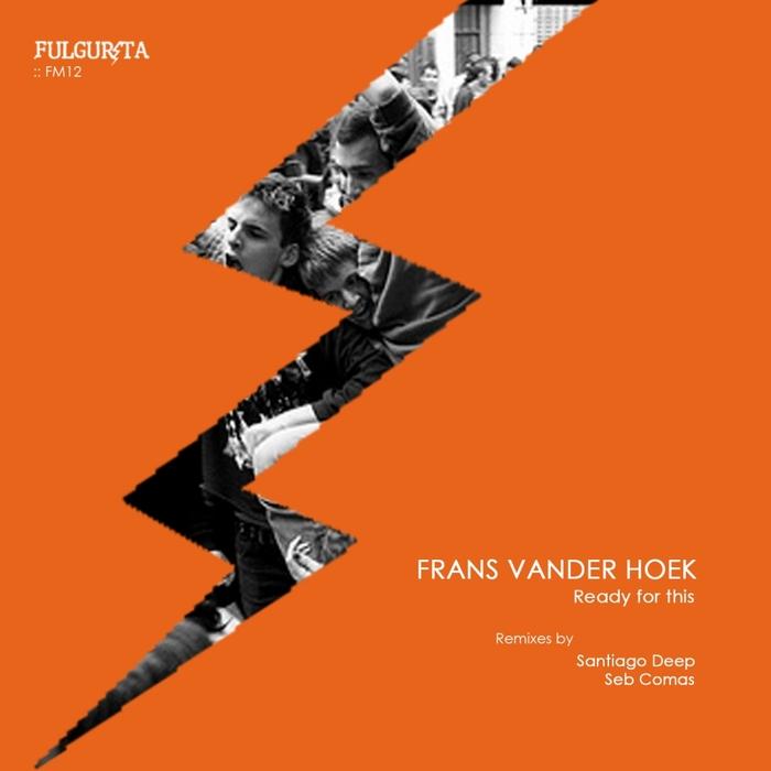 VANDER HOEK, Frans - Ready For This