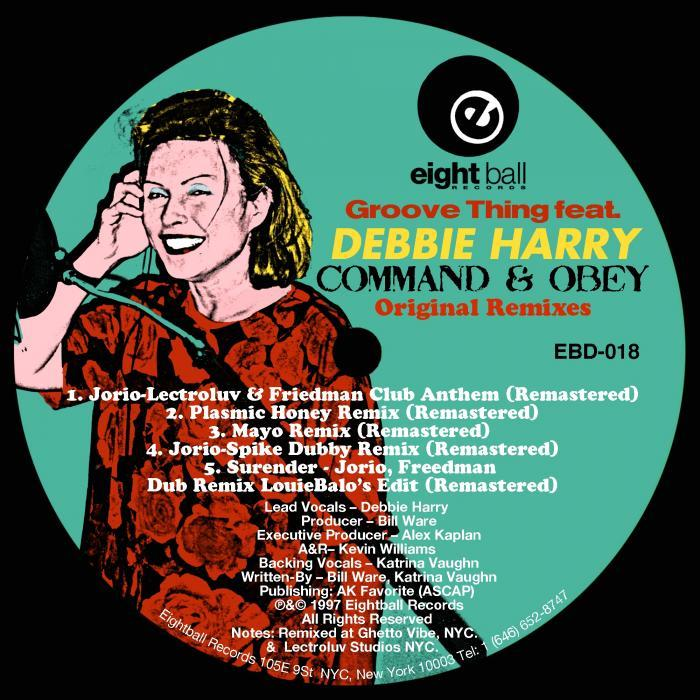 HARRY, Debbie - Groove Thing (Command & Obey Original remixes)
